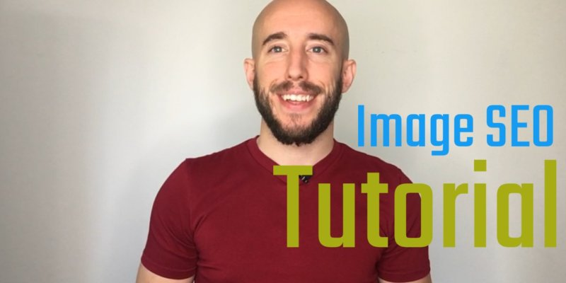 Image SEO Tutorial